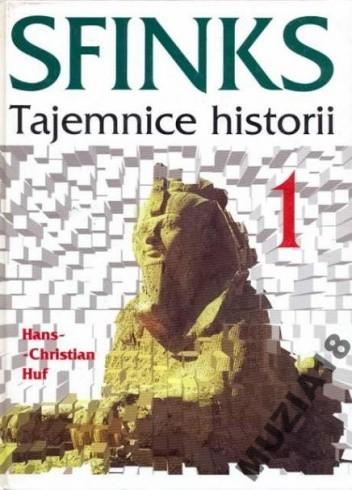 Okładka książki Sfinks. Tajemnice historii.1