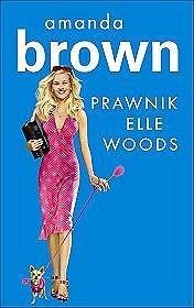 Okładka książki Prawnik Elle Woods