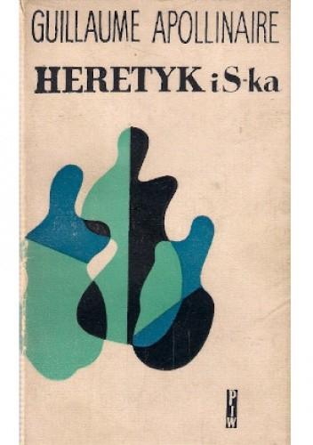 Okładka książki Heretyk i S-ka