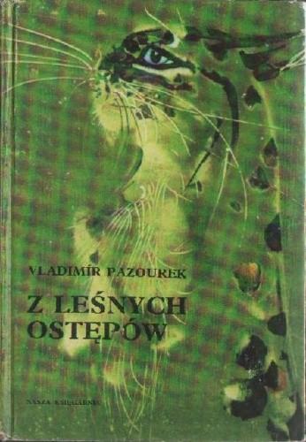 Okładka książki Z leśnych ostępów