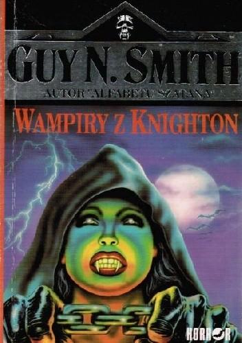 Okładka książki Wampiry z Knighton