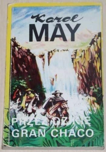 Okładka książki Przez dzikie Gran Chaco