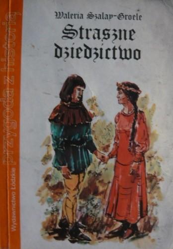 Okładka książki Straszne dziedzictwo