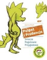 Okładka książki Pulpet i Prudencja. Smocze Pogotowie Przygodowe