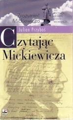 Okładka książki Czytając Mickiewicza