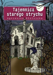 Okładka książki Tajemnica starego strychu