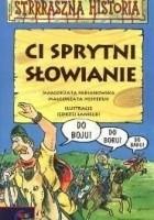 Ci sprytni Słowianie