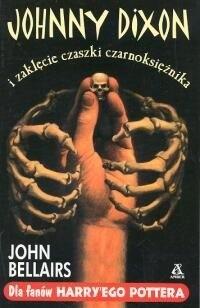 Okładka książki Johnny Dixon i zaklęcie czaszki czarnoksiężnika