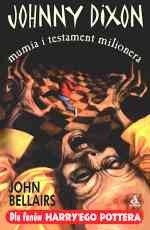 Okładka książki Johnny Dixon, mumia i testament milionera