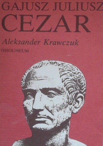 Okładka książki Gajusz Juliusz Cezar