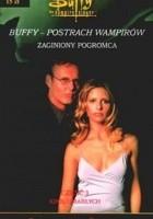 Buffy postrach wampirów. Król umarłych