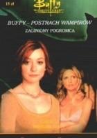 Buffy postrach wampirów. Mroczne czasy