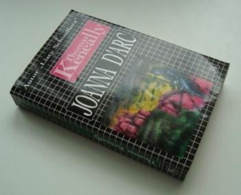 Okładka książki Joanna D'Arc: krwi czerwona, siostro różo...