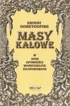 Okładka książki Masy kałowe i inne opowieści womitoryjne