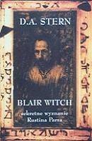 Okładka książki Blair Witch Sekretne wyznanie Rustina Parra