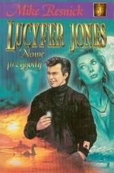 Okładka książki Lucyfer Jones - nowe przygody