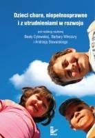 Okładka książki Dzieci chore, niepełnosprawne i z utrudnieniami w rozwoju