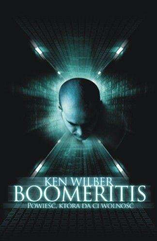 Okładka książki Boomeritis : powieść, która da ci wolność