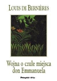 Okładka książki Wojna o czułe miejsca don Emmanuela