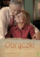 Obrączki. Opowieść o rodzinie Marii i Lecha Kaczyńskich
