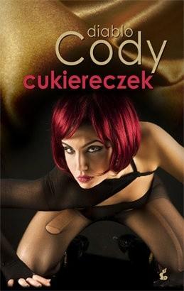 Okładka książki Cukiereczek czyli rok z życia nietypowej striptizerki