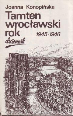 Okładka książki Tamten wrocławski rok 1945-1946