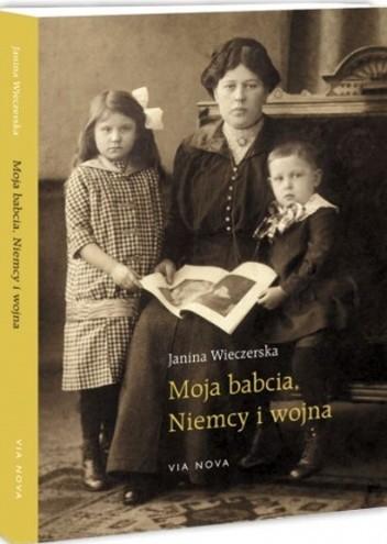 Okładka książki Moja babcia, Niemcy i wojna