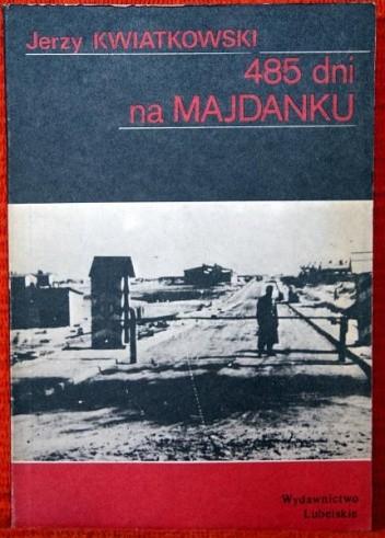 Okładka książki 485 dni na Majdanku