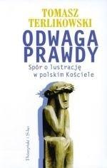 Okładka książki Odwaga prawdy. Spór o lustrację w polskim Kościele