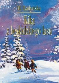 Okładka książki Kika z beskidzkiego lasu