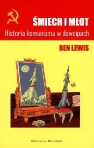 Okładka książki Śmiech i młot. Historia komunizmu w dowcipach