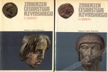 Okładka książki Zmierzch Cesarstwa Rzymskiego, t. I-II