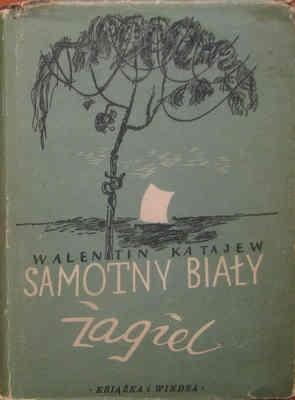 Okładka książki Samotny, biały żagiel