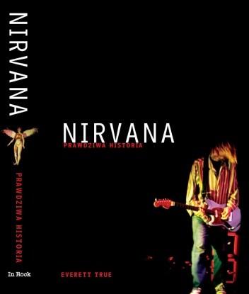 Okładka książki Nirvana. Prawdziwa historia