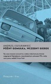 Okładka książki Późny Gomułka, wczesny Gierek