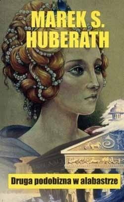 Okładka książki Druga podobizna w alabastrze