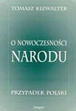 Okładka książki O nowoczesności narodu: przypadek polski
