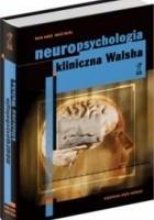 Neuropsychologia kliniczna Walsha