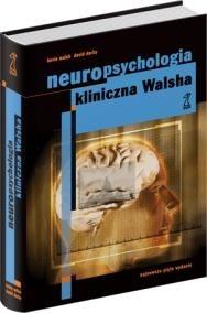 Okładka książki Neuropsychologia kliniczna Walsha