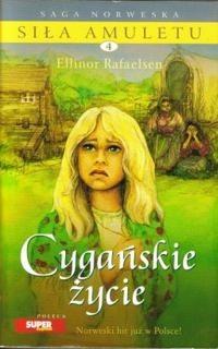 Okładka książki Cygańskie życie
