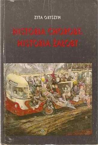 Okładka książki Historia choroby, historia żałoby