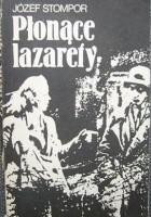 Płonące lazarety : powieść powstańcza