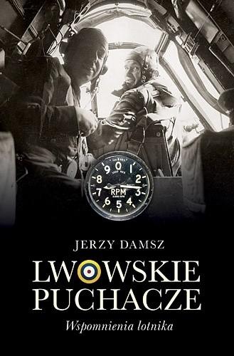Okładka książki Lwowskie puchacze. Wspomnienia lotnika