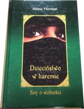 Okładka książki Dzieciństwo w haremie. Sny o wolności