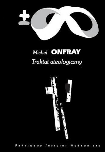 Okładka książki Traktat ateologiczny: Fizyka metafizyki