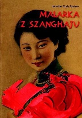 Okładka książki Malarka z Szanghaju
