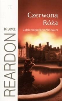 Okładka książki Czerwona róża. Z dziennika Ellen Rimbauer