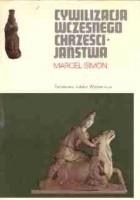 Cywilizacja wczesnego chrześcijaństwa I-IV w