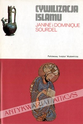 Okładka książki Cywilizacja islamu (VII-XIII w.)