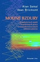 Okładka książki Modne bzdury. O nadużywaniu pojęć z zakresu nauk ścisłych przez postmodernistycznych intelektualistów
